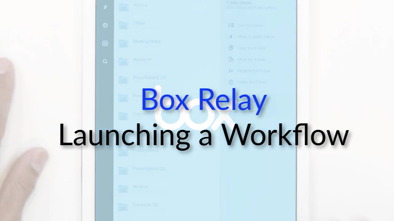 Box Relay - Launching a Workflows